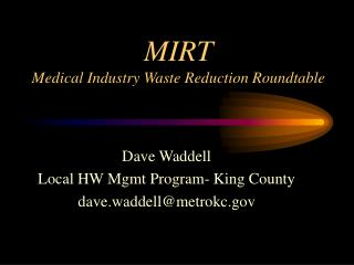 MIRT Medical Industry Waste Reduction Roundtable