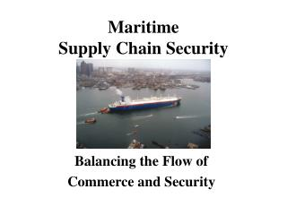 Maritime  Supply Chain Security