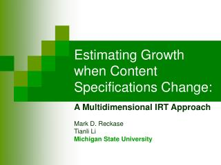Estimating Growth when Content Specifications Change:
