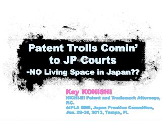 Kay KONISHI NICHI-EI Patent and Trademark Attorneys, P.C.