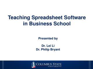 Teaching Spreadsheet Software  in Business School