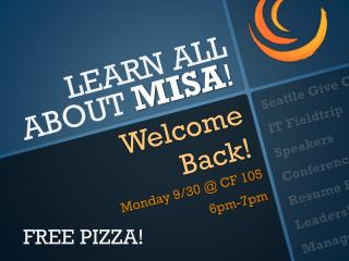 LEARN ALL ABOUT MISA !