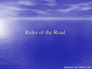 Rules of the Road