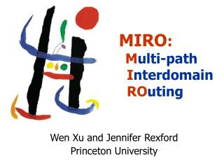 Wen Xu and Jennifer Rexford Princeton University
