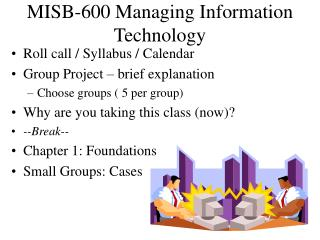 MISB-600 Managing Information Technology