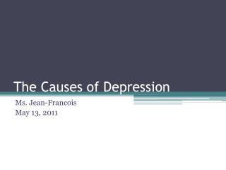 The Causes of Depression