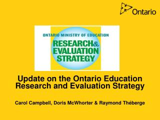 Update on the Ontario Education Research and Evaluation Strategy