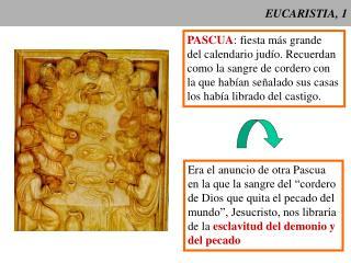 EUCARISTIA, 1