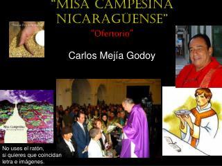 """""""Misa campesina nicaragüense"""" """"Ofertorio"""""""