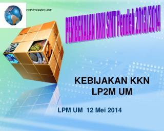 LPM UM  12 Mei 2014
