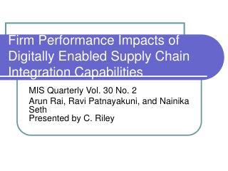 Firm Performance Impacts of Digitally Enabled Supply Chain Integration Capabilities