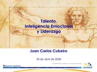 Juan Carlos Cubeiro  24 de abril de 2008
