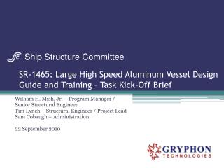 SR-1465: Large High Speed Aluminum Vessel Design Guide and Training – Task Kick-Off Brief