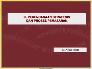 III. PERENCANAAN STRATEGIS  DAN PROSES PEMASARAN