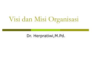 Visi dan Misi Organisasi