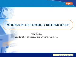 METERING INTEROPERABILITY STEERING GROUP