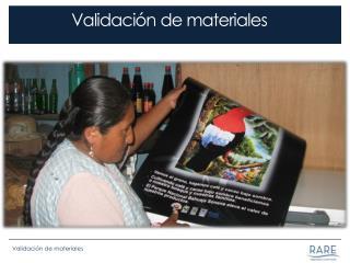 Validación de materiales