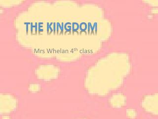 Mrs Whelan 4 th  class
