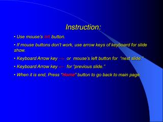 Instruction:  Use mouse's  left  button.