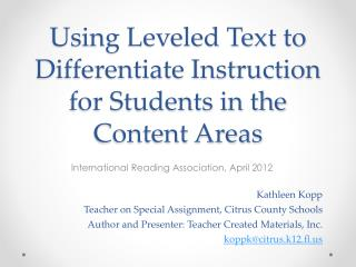 Using Leveled Text to Differentiate Instruction for Students in the Content Areas