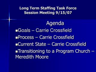 Long Term Staffing Task Force Session Meeting 9