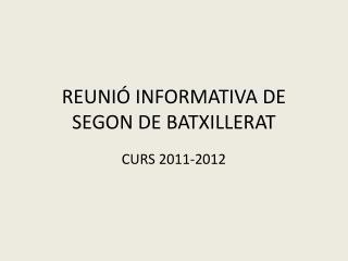 REUNIÓ INFORMATIVA DE SEGON DE BATXILLERAT