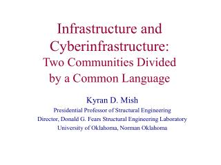 Infrastructure and Cyberinfrastructure: Two Communities Divided by a Common Language