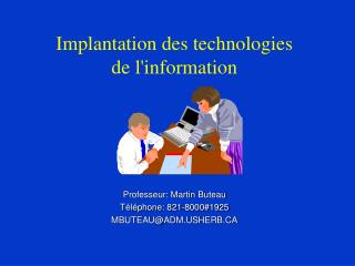 Implantation des technologies  de l'information