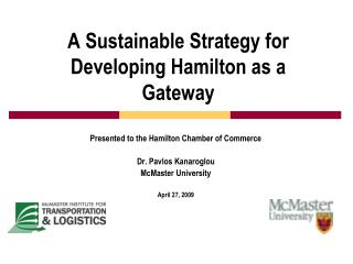 A Sustainable Strategy for Developing Hamilton as a Gateway