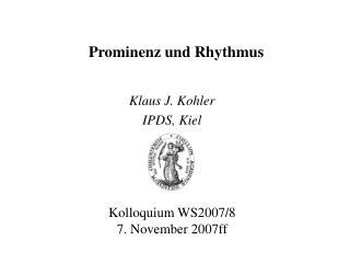Prominenz und Rhythmus