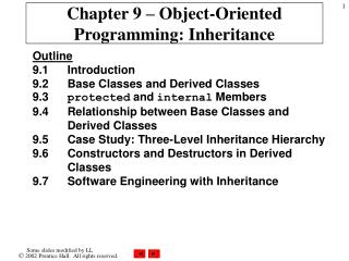 Chapter 9 – Object-Oriented Programming: Inheritance