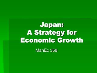 Japan: A Strategy for Economic Growth