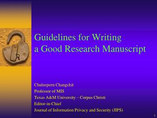 Guidelines for Writing  a Good Research Manuscript