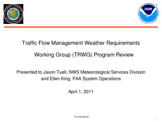 Traffic Flow Management Weather Requirements Working Group (TRWG) Program Review