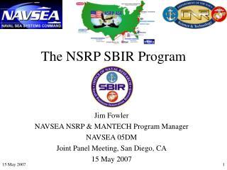 The NSRP SBIR Program
