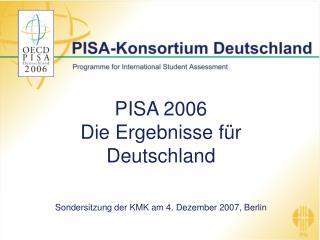 PISA 2006  Die Ergebnisse für Deutschland