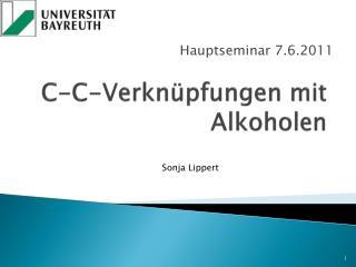 C-C-Verknüpfungen mit Alkoholen