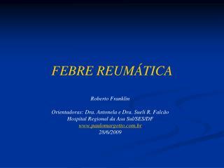 FEBRE REUM�TICA