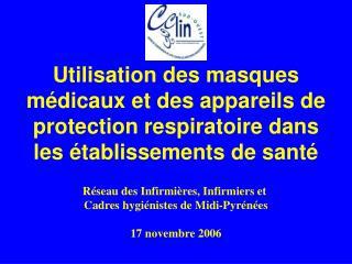 Utilisation des masques m dicaux et des appareils de protection respiratoire dans les  tablissements de sant