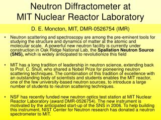 Neutron Diffractometer at  MIT Nuclear Reactor Laboratory