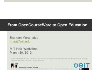 From  OpenCourseWare  to Open Education