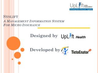 Syslift  A Management Information System For Micro Insurance
