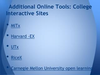 Additional Online Tools: College Interactive Sites