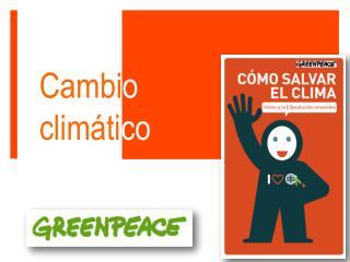 Cambi o  climáti co