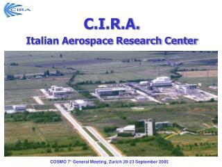 C.I.R.A. Italian Aerospace Research Center