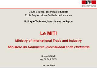Cours Science, Technique et Société Ecole Polytechnique Fédérale de Lausanne