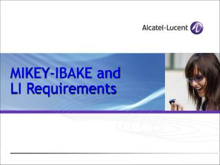 MIKEY-IBAKE and LI Requirements
