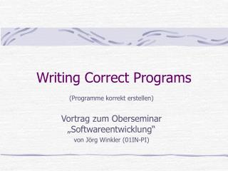 Writing Correct Programs