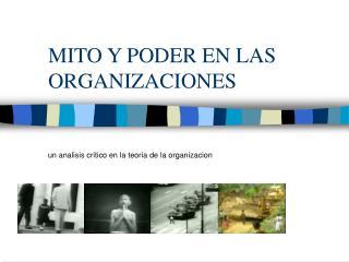 MITO Y PODER EN LAS ORGANIZACIONES