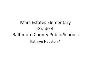 Mars Estates Elementary Grade 4 Baltimore County Public Schools
